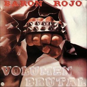 Baron-Rojo-Volumen-Brutal